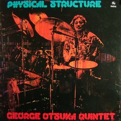 「Physical Structure」ジョージ大塚